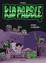 Kid Paddle - Dark, j'adore ! : Opé l'été BD 2019 de Midam