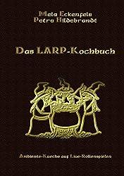 Das LARP-Kochbuch by Mela Eckenfels (2006-06-29)