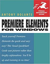 Premiere Elements for Windows (Visual QuickStart Guides)