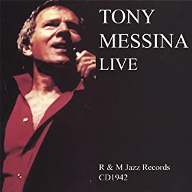 Tony Messina Live