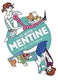 Mentine. 2, Cette fois, c'est l'internat ! | Witek, Jo (1968-....). Auteur
