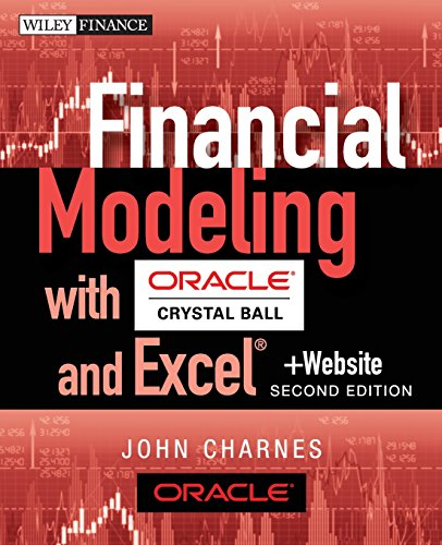 Financial Modeling with Crystal Ball and Excel: + Website (Wiley Finance Editions)