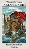 Die Insel Krim. Satirischer Roman -