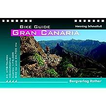 Gran Canaria: 25 Mountainbike-Touren (Bike Guide)