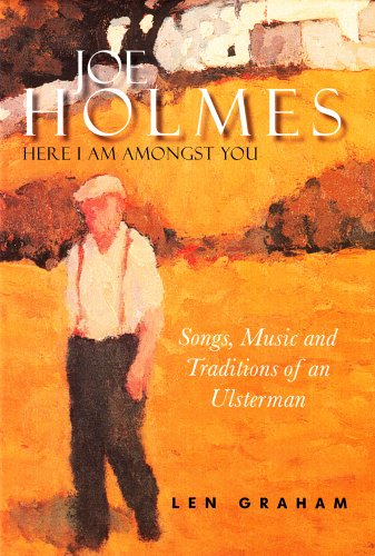 joe-holmes-here-i-am-amongst-you-songs-music-and-traditions-of-an-ulsterman