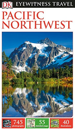 Price comparison product image DK Eyewitness Travel Guide Pacific Northwest (Eyewitness Travel Guides)