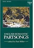 English Romantic Partsongs: Vocal score (Oxford Song Books) - Best Reviews Guide