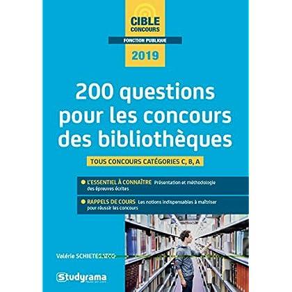 200 questions pour les concours des bibliothèques