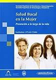 Salud Bucal en la Mujer: Prevención a lo largo de la vida