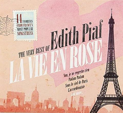 La Vie En Rose: The Very Best of Edith Piaf by Edith Piaf (2013-01-01)