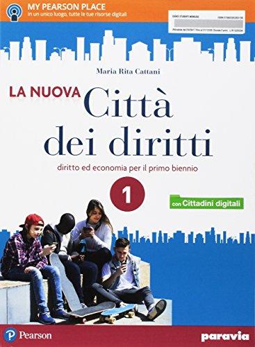 La nuova città dei diritti. Per le Scuole superiori. Con e-book. Con espansione online: 1