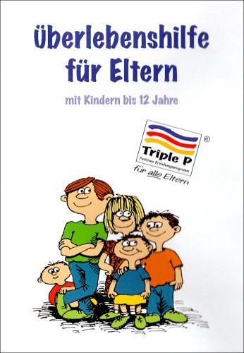 Überlebenshilfe für Eltern mit Kindern bis 12 Jahre, 1 DVD