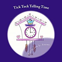 Tick Tock Telling Time: Time to the Hour and Half Hour (English Edition)