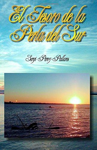 Descargar Libro Libro El Tesoro de la Perla del Sur: Las aventuras de un turista catalan en Encarnacion (Paraguay) de Sergi Perez-Pallares