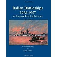 Italian Battleships 1928-1957 an Illustrated Technical
