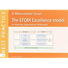 By Chris Hakes The EFQM Excellence model for Assessing Organizational Performance: A management Guide (Best Practic (Best Practice Series) [Paperback]