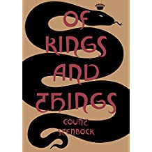 Of Kings and Things - Strange Tales and Decadent Poems by Co