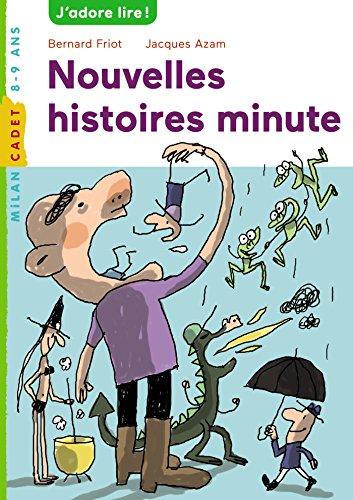 Histoires minute, Tome 02: Nouvelles histoires minute