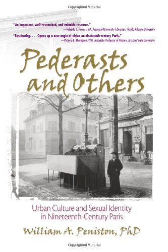 Pederasts and Others: Urban Culture and Sexual Identity in Nineteenth-Century Paris (Haworth Gay & Lesbian Studies) by John Dececco Phd (12-Aug-2004) Hardcover