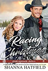 Racing Christmas (Rodeo Romance  Book 6)