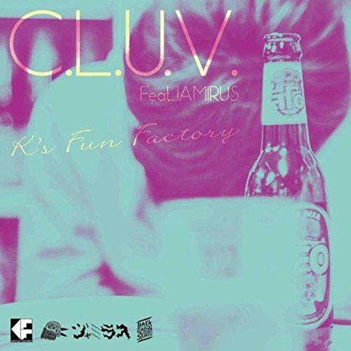 C.L.U.V. [Explicit]
