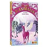 Les Mondes d'Animalia - La licorne rebelle - Tome 4