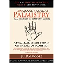 Palmistry - Palm Readings In Your Own Words: Volume 4 (Speed Learning)