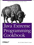 Java Extreme Programming Cookbook (Classique Us)