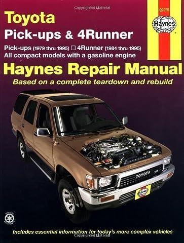 Toyota Pickups and 4-Runner, 1979-1995 (Haynes Manuals) 1st by Haynes, John (1998) Paperback