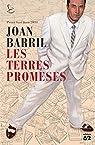 Les terres promeses par Joan Barril Cuxart