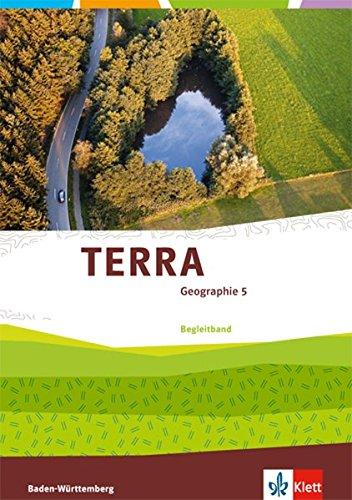 Preisvergleich Produktbild TERRA Geographie / Ausgabe Baden-Württemberg ab 2016: TERRA Geographie / Begleitband 5. Klasse: Ausgabe Baden-Württemberg ab 2016