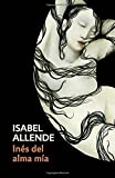 Ines del Alma MIA: Spanish-Language Edition of Ines of My Soul