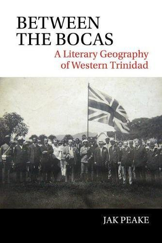 between-the-bocas-a-literary-geography-of-western-trinidad