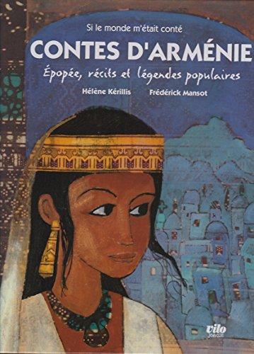Contes d'Arménie : Epopée, récits et légendes populaires