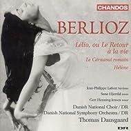 Berlioz: Lelio, Ou Le Retour A La Vie / La Carnaval Romain / Helene