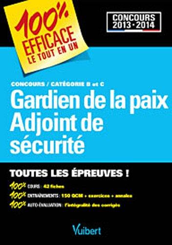 Concours gardien de la paix et adjoint de sécurité : concours catégories b et c EPUB Téléchargement gratuit!