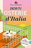 Osterie d'Italia 2020 / 21: Über 1.700 Adressen, ausgewählt und empfohlen  von SLOW FOOD (Hallwag Gastronomische Reiseführer) - Slow Food Editore