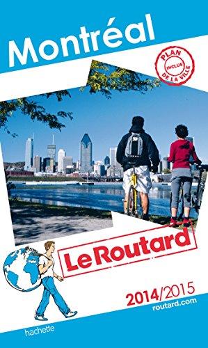 Guide du Routard Montréal 2014/2015