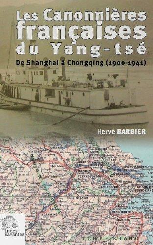 Les canonnières françaises du Yang- Tsé