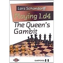 Playing 1.d4: The Queen's Gambit (Grandmaster Guide) by Lars Schandorff (2012-07-01)