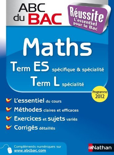 ABC du BAC Réussite Maths Term ES.L de Gilles Mora (23 juin 2012) Broché
