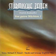 Von guten Mächten wunderbar geborgen (Aufnahme 1995) (Remastered)