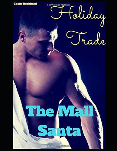 Holiday Trade: The Mall Santa