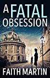 A Fatal Obsession: A gripping mystery perfect for all crime fiction readers from best...