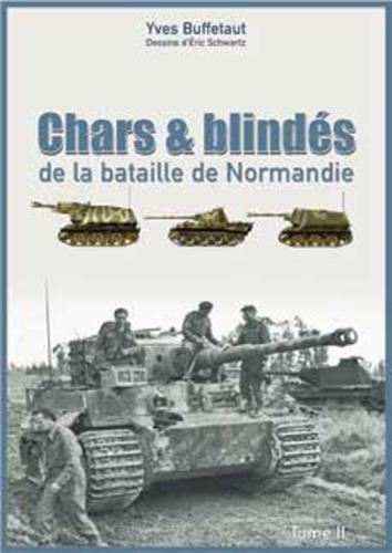 Chars et blinds de la bataille de Normandie
