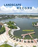 Landscape Record 4: Waterscape Planning and Design