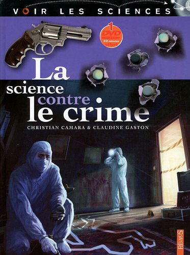 La science contre le crime (2DVD) par Christian Camara, Claudine Gaston