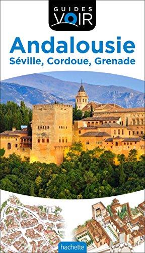 Guide Voir Andalousie par Collectif