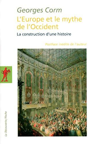 LEurope et le mythe de lOccident (La Découverte/Poche) (French Edition)