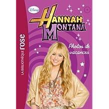 Hannah Montana 07 - Photos de vacances
